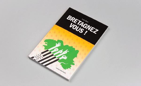 Mise en page et couverture du livre Bretagnez-vous