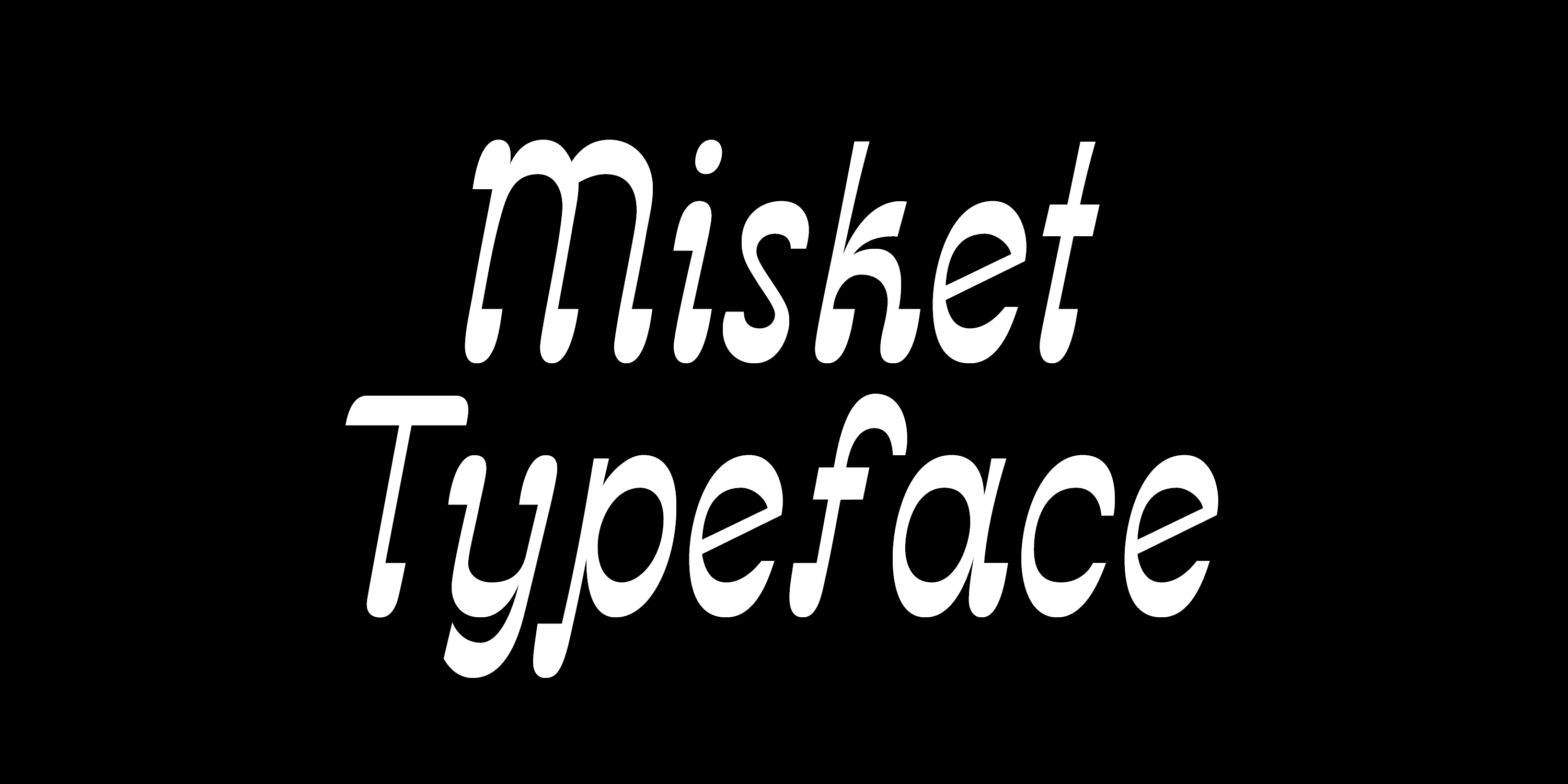 Name of the font written with Misket font